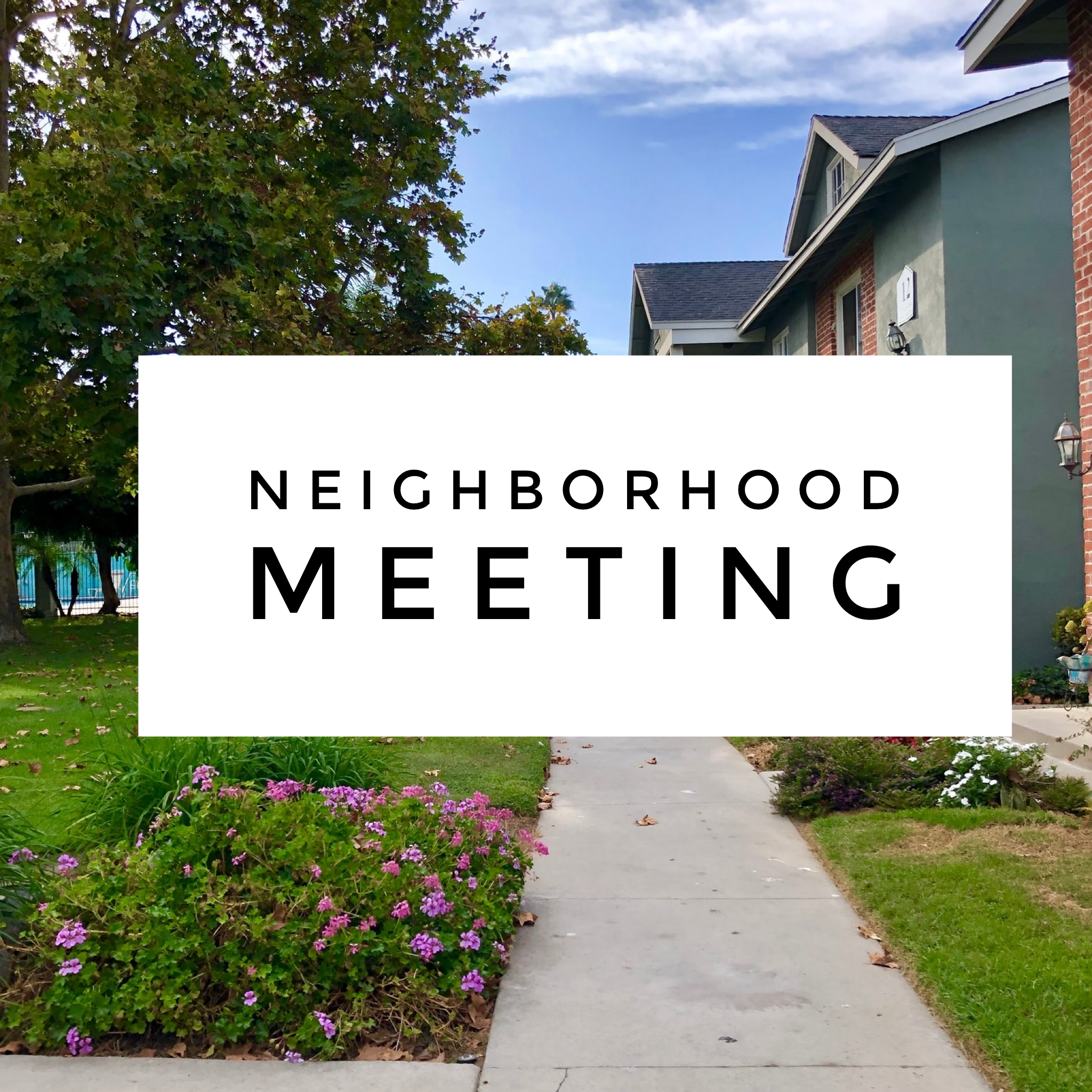 Neighborhood Meeting