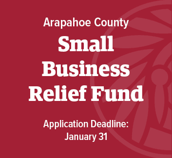 Arapahoe County Small Business Relief Fund deadline to apply Jan. 31st, 2021